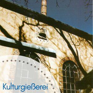 Kulturgießerei, Industriedenkmal, heute Museum