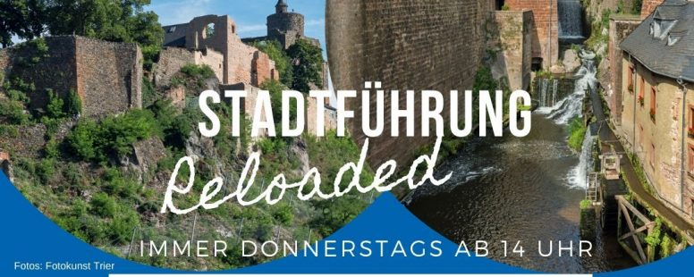 "Offene Stadtführungen ""Reloaded"" in der Stadt Saarburg"