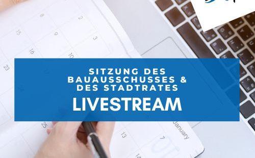 Sitzung des Bauausschusses und des Stadtrats der Stadt Saarburg am 5. Mai 2021 im Live-Stream
